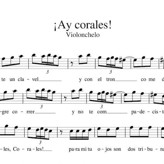¡Ay, Corales! - Partitura para violonchelo