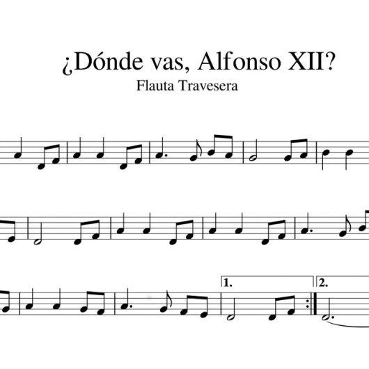 ¿Dónde vas, Alfonso XII? - Partitura para flauta travesera