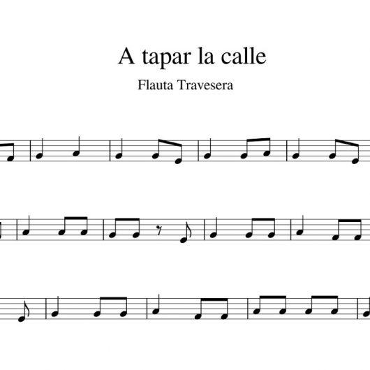 A tapar la calle - partitura flauta travesera