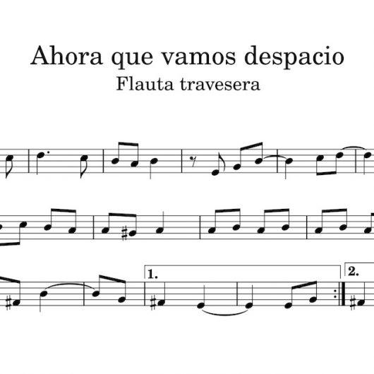 Ahora que vamos despacio - partitura para flauta travesera