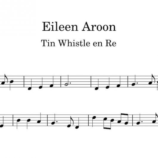 Eileen Aroon - partitura para Tin Whistle en Re