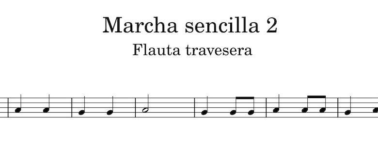 Marcha sencilla 2 - Flauta travesera ejercicios