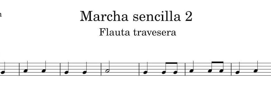 Marcha sencilla 2. Partitura Flauta Travesera