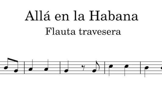 Alla en la habana - Partitura flauta travesera