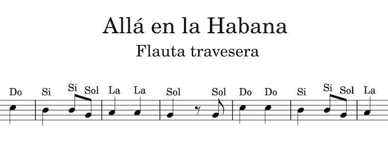 Alla en la habana - Partitura flauta travesera con notas