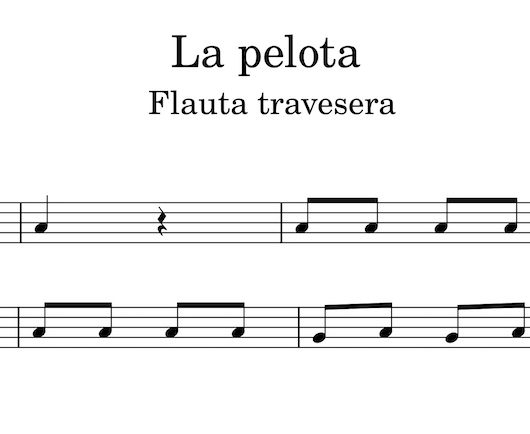 La pelota - partitura para flauta travesera