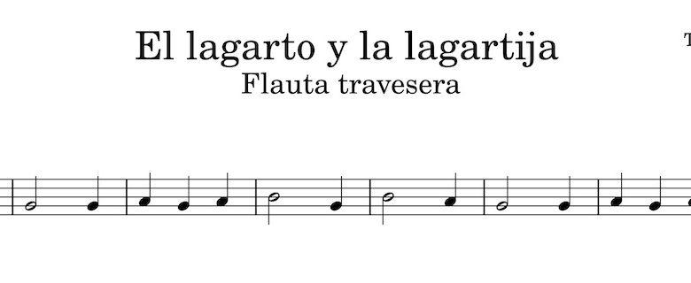 El largarto y la lagartija - partitura flauta travesera